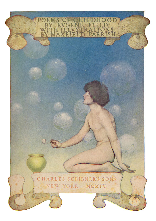 Maxfield Parrish: Poems of Childhood